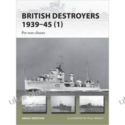 British Destroyers 1939-45: Pre-war classes Pozostałe