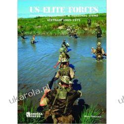 US Elite Forces: Uniforms, Equipment & Personal Items Vietnam 1965-1975 Mundury, odznaki i odznaczenia