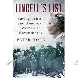 Lindell's List: Saving British and American Women at Ravensbrück