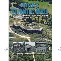 Hitler's Atlantic Wall: Yesterday and Today Pozostałe