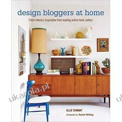 Design Bloggers at Home: Fresh interiors inspiration from leading on-line trend setters Kalendarze ścienne