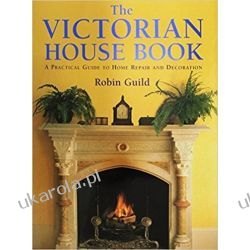 The Victorian House Book: A Practical Guide to Home Repair and Decoration  Kalendarze ścienne