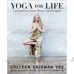 Yoga for Life: A Journey to Inner Peace and Freedom Pozostałe