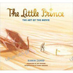 Sztuka Małego Księcia The Little Prince: The Art of the Movie Mały Książę