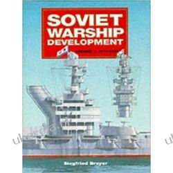 Soviet Warship Development: 1917-37 v1 Conway's naval history after 1850 Marynarka Wojenna