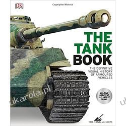 The Tank Book: The Definitive Visual History of Armoured Vehicles Kalendarze ścienne