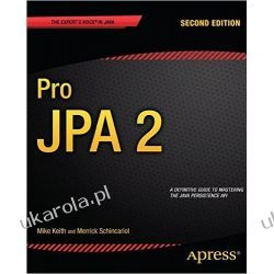Pro JPA 2: Second Edition (Expert's Voice in Java)  Pozostałe