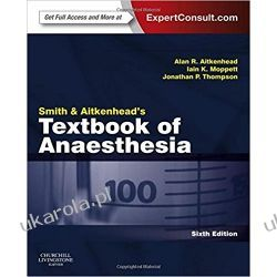 Smith and Aitkenhead's Textbook of Anaesthesia: Expert Consult - Online & Print, 6e