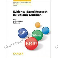 Evidence-Based Research in Pediatric Nutrition (World Review of Nutrition & Dietetics)