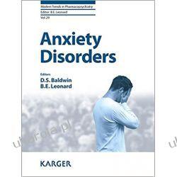 Anxiety Disorders (Modern Trends in Pharmacopsychiatry) Medycyna, nauki medyczne