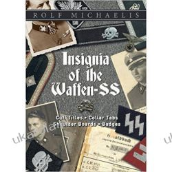 Insignia of the Waffen-SS: Cuff Titles, Collar Tabs, Shoulder Boards & Badges Rolf Michaelis  Kalendarze ścienne