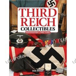 Third Reich Collectibles: Identification and Price Guide Pozostałe