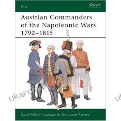 Austrian Commanders of the Napoleonic Wars 1792-1815 Pozostałe
