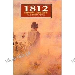 1812: Napoleon in Moscow Kampanie i bitwy