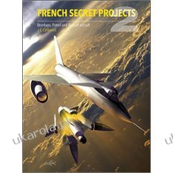 French Secret Projects 2: Bombers, Patrol and Assault Aircraft Kalendarze ścienne