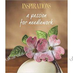 Inspirations a Passion for Needlework Zagraniczne