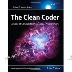 The Clean Coder: A Code of Conduct for Professional Programmers Informatyka, internet