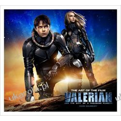 Valerian and the City of a Thousand Planets the Art of the Film Kalendarze ścienne