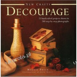 New Crafts: Decoupage: 25 Handcrafted Projects Shown in 280 Step by Step Photographs Kalendarze ścienne