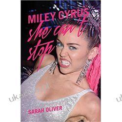 Miley Cyrus: She Can't Stop Biografie, wspomnienia