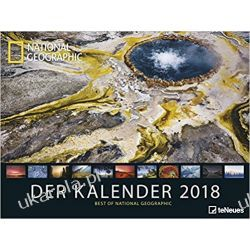 Kalendarz National Geographic Der Kalender 2018: Best of National Geographic Calendar