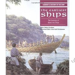 The Earliest Ships: The Evolution of Boats into Ships Anatomy of the Ship