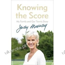 Knowing the Score: My Family and Our Tennis Story Biografie, wspomnienia