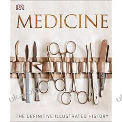 Medicine: The Definitive Illustrated History Pozostałe