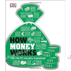 How Money Works: The Facts Visually Explained (Dk) Zagraniczne