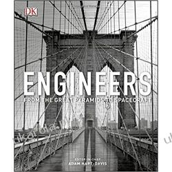 Engineers: From the Great Pyramids to Spacecraft Albumy i czasopisma