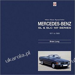 Mercedes-Benz SL & SLC: 107-series 1971 to 1989