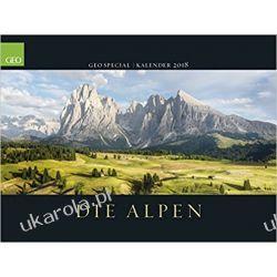 Kalendarz Alpy GEO SPECIAL: Die Alpen 2018 Calendar The Alps
