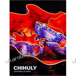 Kalendarz książkowy Chihuly 2018 Weekly Planner 2018 Calendar Notatnik