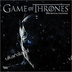 Kalendarz Gra o Tron Official Game of Thrones 2018 Wall Calendar Kalendarze ścienne