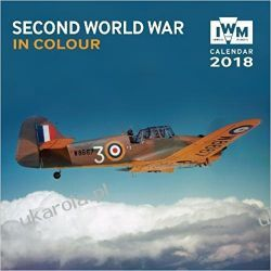 Kalendarz Imperial War Museum - Second World War Wall Calendar 2018 Pozostałe