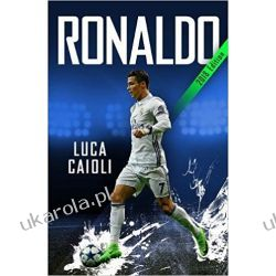Ronaldo – 2018 Updated Edition: The Obsession For Perfection
