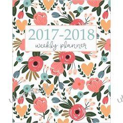 Kalendarz książkowy 2017-2018 Academic Planner Weekly And Monthly: Calendar Schedule Organizer and Journal Notebook