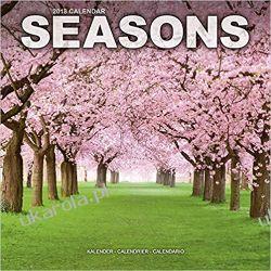 Kalendarz Pory Roku Seasons Calendar 2018 Calendar