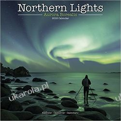 Kalendarz Northern Lights Calendar 2018 Calendar Aurora Borealis