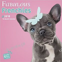 Kalendarz Myrna Fabulous Frenchies 2018 Wall Calendar French Bulldog