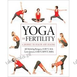 Yoga and Fertility: A Journey to Health and Healing Sport, forma fizyczna
