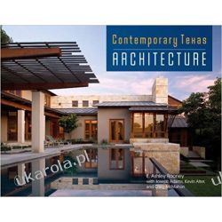 Contemporary Texas Architecture Albumy i czasopisma