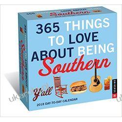Kalendarz biurkowy 365 Things to Love About Being Southern 2018 Day-to-Day Calendar Wokaliści, grupy muzyczne