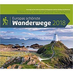 Kalendarz Najpiękniejsze szlaki turystyczne Europy Europas schönste Wanderwege 2018 Calendar Pozostałe