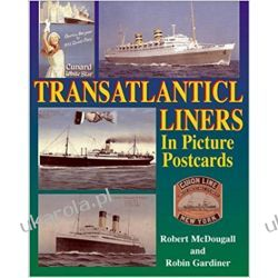 Transatlantic Liners in Picture Postcards Pozostałe