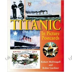 """""""Titanic"""" in Picture Postcards Pozostałe"""