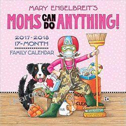 Kalendarz Official Mary Engelbreit's Moms Can Do Anything! Mom's 17-Month 2017-2018 Wall Calendar