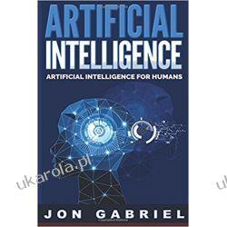 Artificial Intelligence: Artificial Intelligence for Humans Książki obcojęzyczne