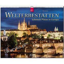 Kalendarz Najpiękniejsze miejsca w Europie World Heritage Site Calendar 2018