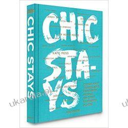 Chic Stays Pozostałe
